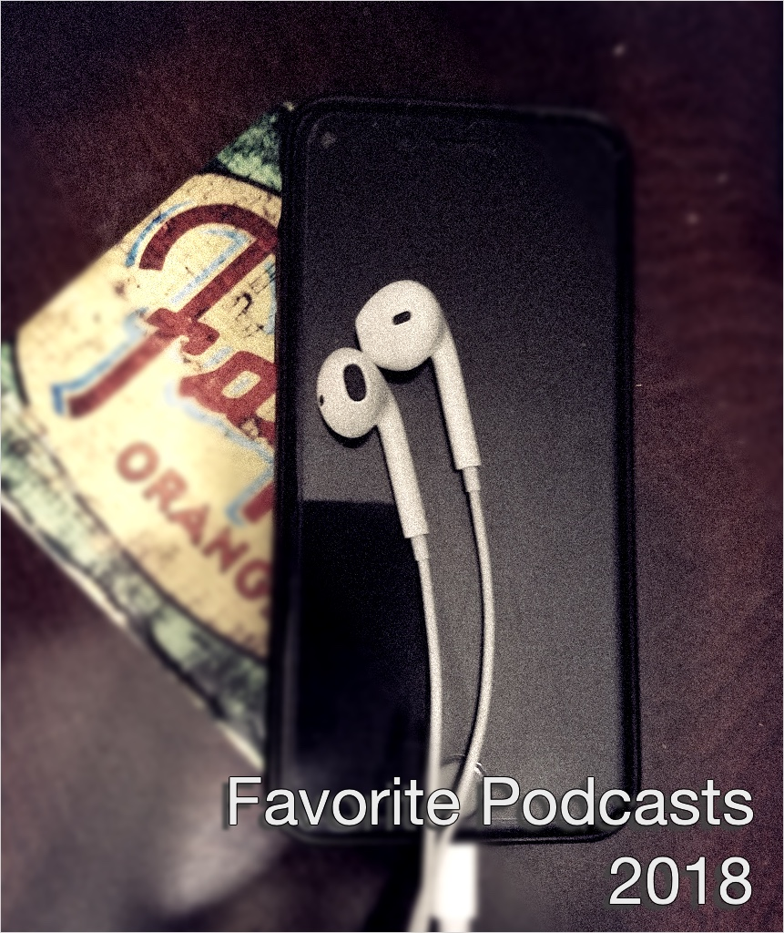 Favorite Podcasts 2018