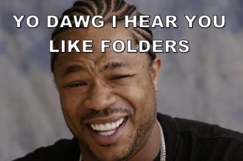 Xzibit herd you like folders